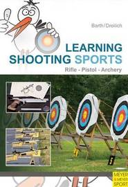 Learning Shooting Sports by Katrin Barth image