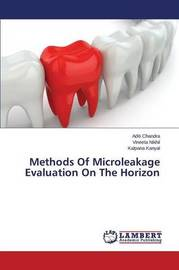 Methods of Microleakage Evaluation on the Horizon by Chandra Aditi