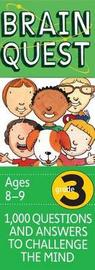 Brain Quest Grade 3, Revised 4th Edition by Chris Welles Feder