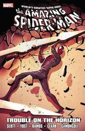 Spider-man: Trouble On The Horizon by Dan Slott