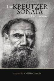 an analysis of leo tolstoys the kreutzer sonata