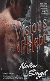 Visions of Heat (Psy-Changeling Series #2) by Nalini Singh image