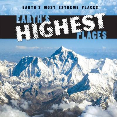 Earth's Highest Places by Mary Griffin