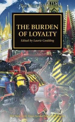 The Burden of Loyalty by Dan Abnett