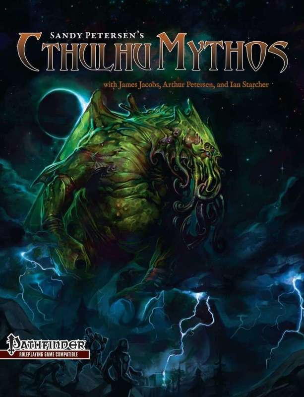 Sandy Petersen's Cthulhu Mythos for Pathfinder