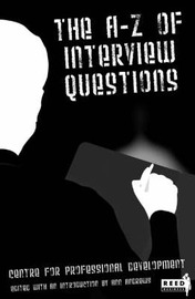 A-Z of Interview Questions: Centre for Professional Development by Alan Giles image