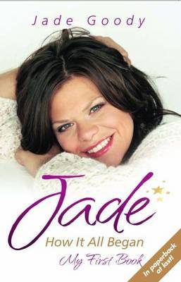 Jade - How it All Began by Jade Goody image