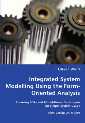 Integrated System Modelling Using the Form-Oriented Analysis by Oliver Weiss image