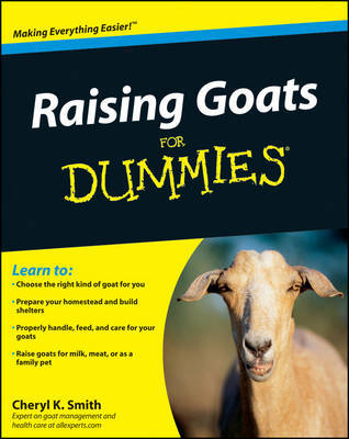 Raising Goats For Dummies by Cheryl K. Smith image