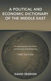 A Political and Economic Dictionary of the Middle East image