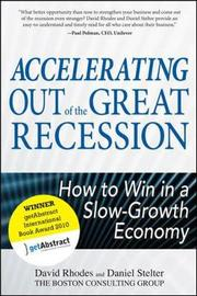 Accelerating out of the Great Recession: How to Win in a Slow-Growth Economy by David Rhodes image