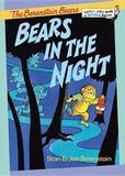 Bears in the Night by Stan Berenstain