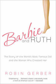 Barbie and Ruth by Robin Gerber image
