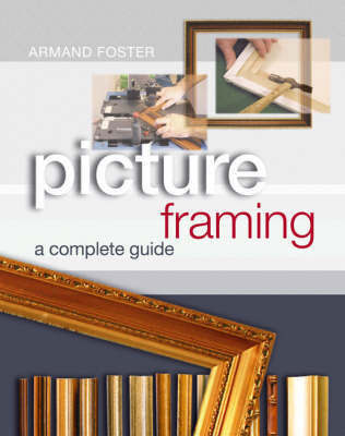 Picture Framing by Armand Foster image