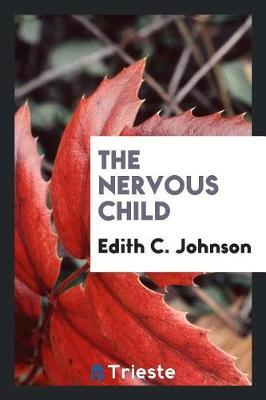 The Nervous Child by Edith C. Johnson image