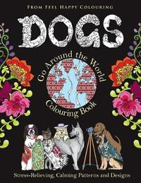 Dogs Go Around the World Colouring Book by Feel Happy Colouring image