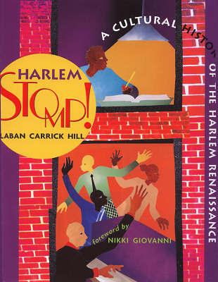 Harlem Stomp! by Laban Carrick Hill