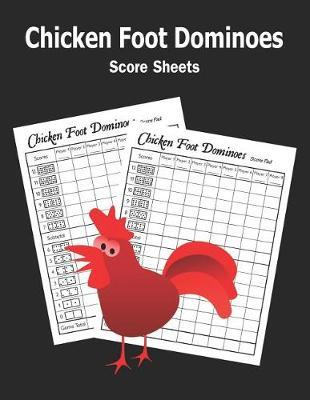 Chicken Foot Dominoes Score Sheets by Betty Butler image