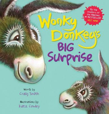 Wonky Donkey's Big Surprise (PB) by Craig Smith