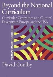 Beyond the National Curriculum by David Coulby image