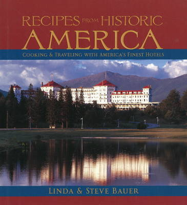 Recipes from Historic America by Linda Bauer image