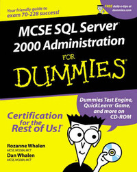 MCSE SQL Server 7 Administration For Dummies by Rozanne Whalen