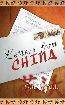Letters from China by Sue Wall image