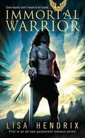 Immortal Warrior by Lisa Hendrix image