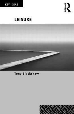Leisure by Tony Blackshaw