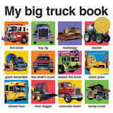 My Big Truck Book by Roger Priddy