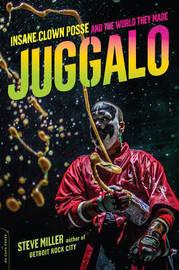 Juggalo by Steve Miller