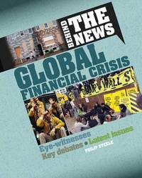 Global Financial Crisis by Philip Steele