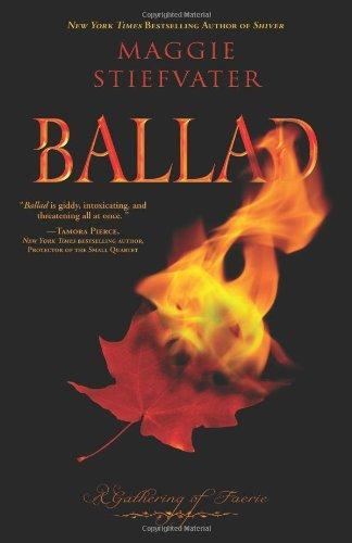 Ballad: A Gathering of Faerie (Books of Faerie #2 - US Ed) by Maggie Stiefvater