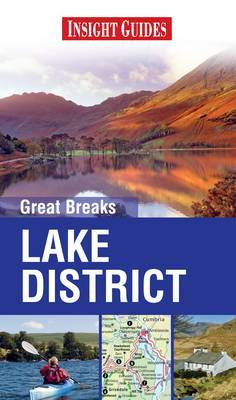 Insight Great Breaks Guides: Lake District by Insight Guides