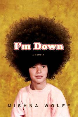 I'm Down by Mishna Wolff image