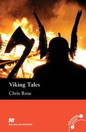 Macmillan Readers Viking Tales Elementary Level Reader by Chris Rose
