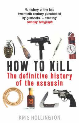 How to Kill by Kris Hollington