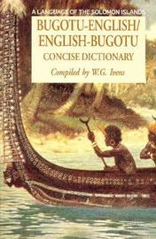 Bugotu-English / English-Bugotu Concise Dictionary by Walter G. Ivens image