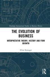 The Evolution of Business by Ellen Korsager