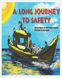 A Long Journey to Safety by Nury Castillo Crawford image