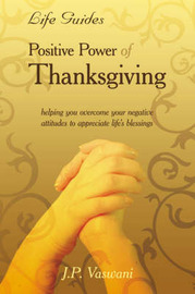 Positive Power Of Thanksgiving by J.P. Vaswani image
