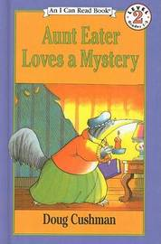 Aunt Eater Loves a Mystery by Doug Cushman image