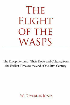 The Flight of the WASPS by W. Devereux Jones