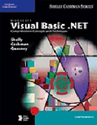 Microsoft Visual Basic.NET: Comprehensive Concepts and Techniques by Gary B Shelly