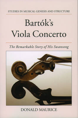 Bartok's Viola Concerto by Donald G. Maurice