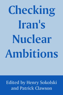 Checking Iran's Nuclear Ambitions image