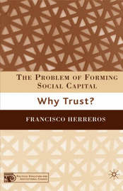 The Problem of Forming Social Capital by Francisco Herreros
