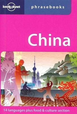 Lonely Planet China Phrasebook by Lonely Planet