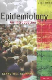 Epidemiology by Kenneth J. Rothman