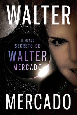 El Mundo Secreto de Walter Mercado by Walter Mercado image
